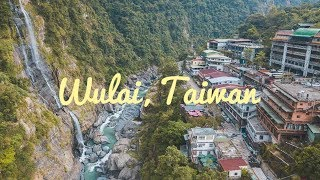 Wulai, Taiwan – Discover Wulai From The Ground & Above (4K GoPro + Drone)