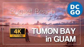 【4K|BGM】YOLO|素敵すぎるグアム タモンビーチ サンセット|#グアム|Tumon Bay in GUAM DCGO-Produce